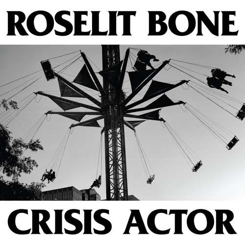 Roselit Bone - Crisis Actor