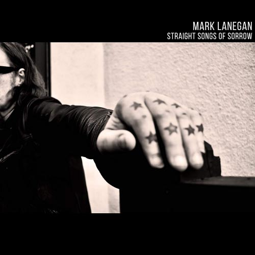 Mark Lanegan - Straight Songs of Sorrow