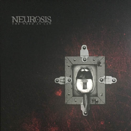 Neurosis - The Word As Law