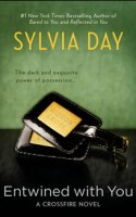 New Entwined with You snippet from Sylvia Day