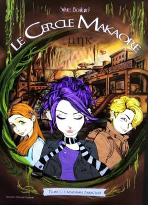 Le cercle de Makaore- L'académie de Paracelse | Sylvie Boulard