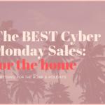 Best Cyber Monday Home Sales Under $100