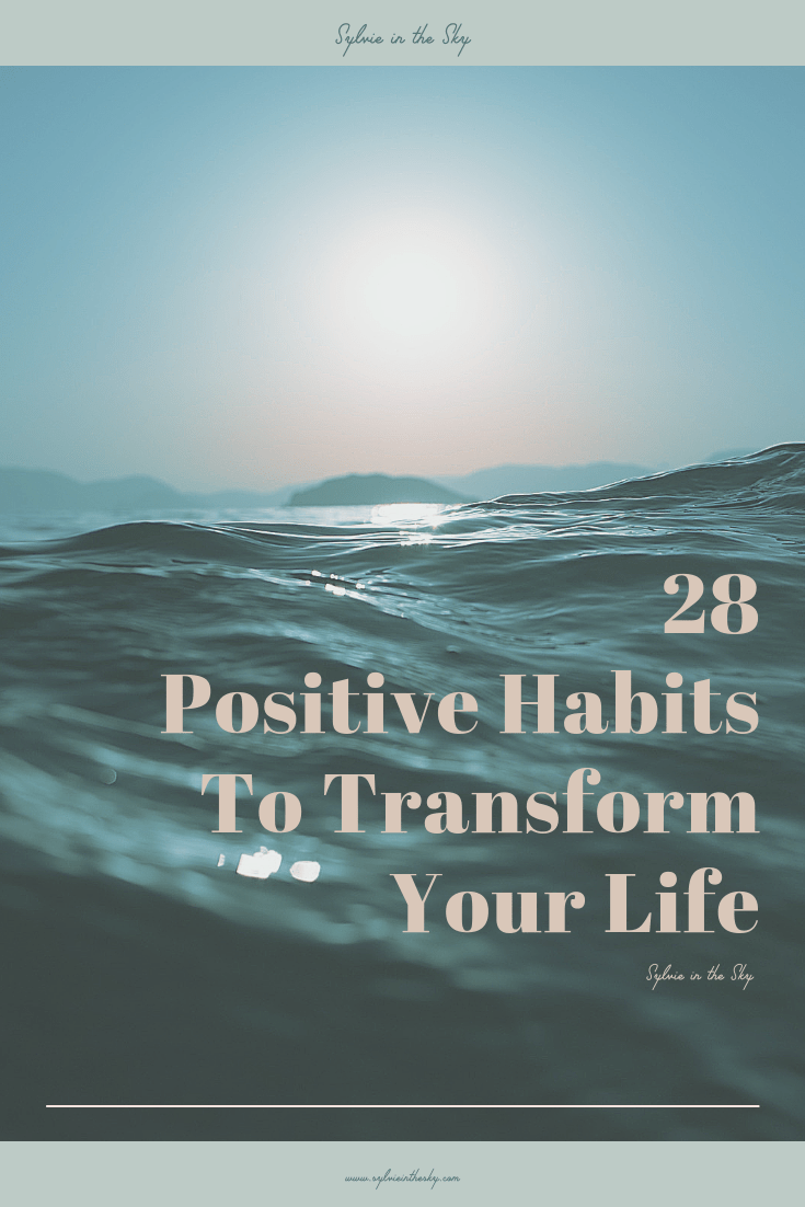 Positive Habits featured by top US life and style blogger Sylvie in the Sky