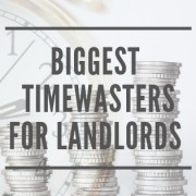 Biggest Timewaster for Landlords