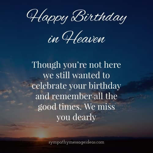 70 Happy Birthday In Heaven Quotes With Images Sympathy Card Messages