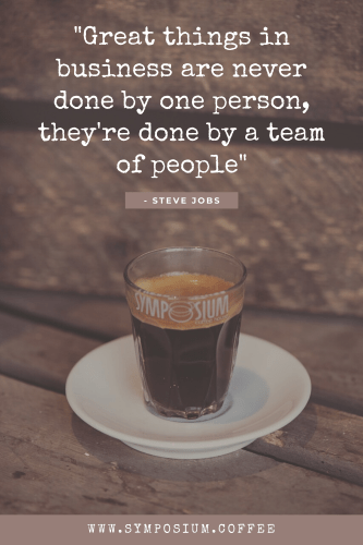 Our Favourite Coffee Quotes | SYMPOSIUM coffee