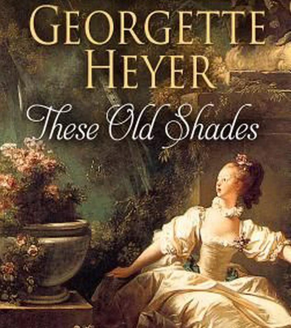 Georgette Heyer's Unruly Eighteenth Century