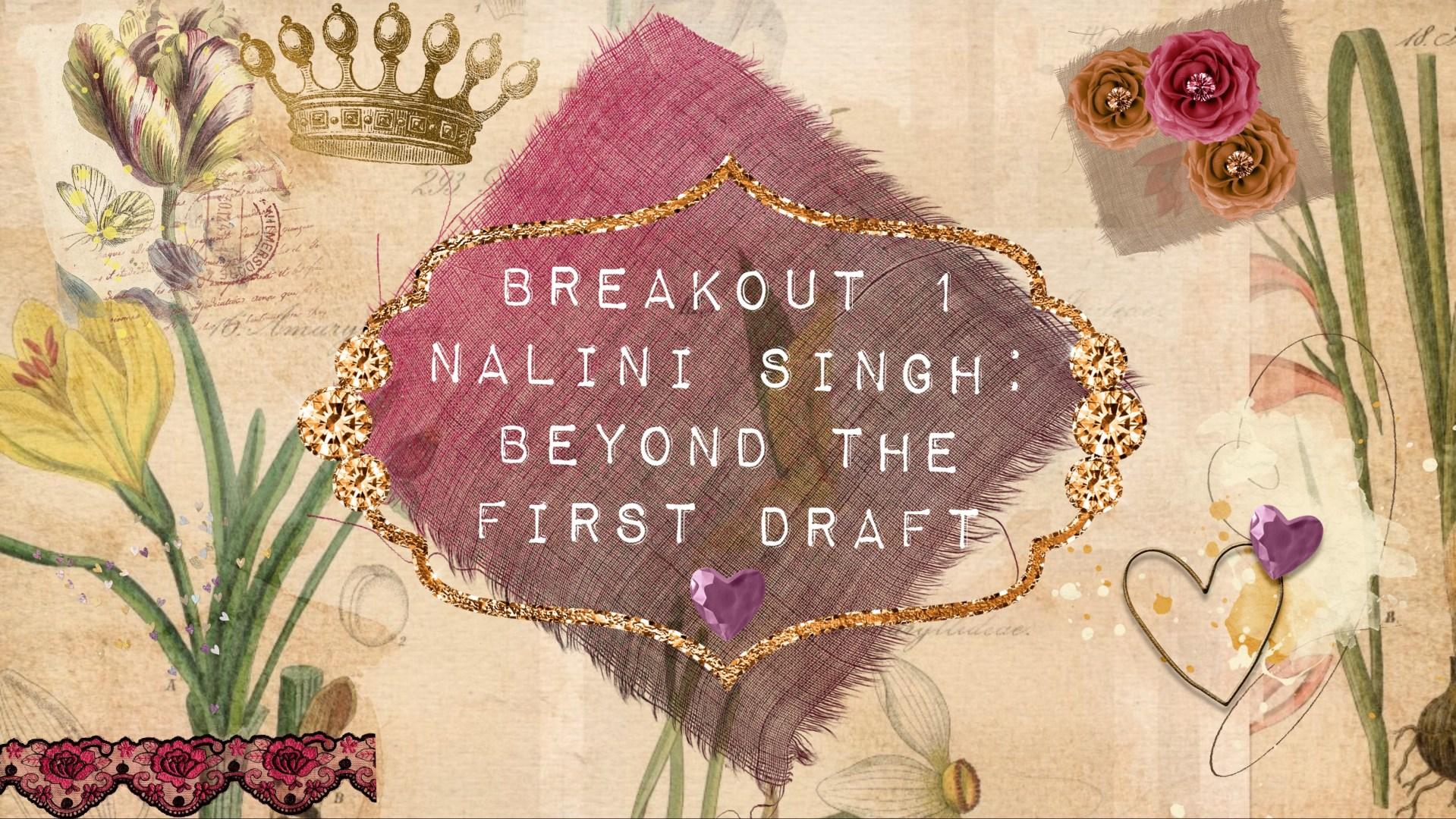 Nalini Singh – beyond the first draft