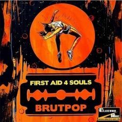 First Aid 4 Souls - Brutpop (2009)