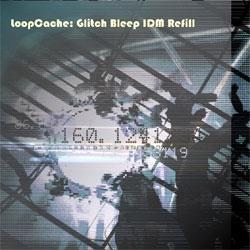 glitch bleep idm refill