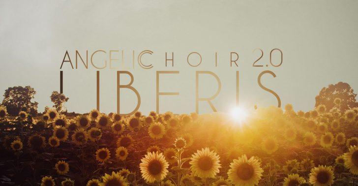 Liberis Angelic Choir 2 0 For Kontakt | Synthtopia