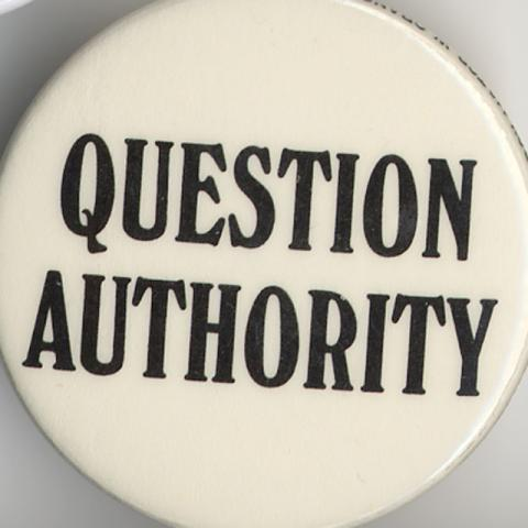 Button Question Authority Syracuse Cultural Workers