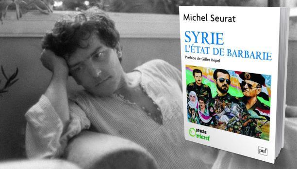 دولة الهمجيـــــة سورية 1979 - 1982 بقلم ميشيل سورا