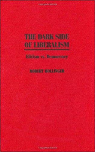 مراجعة كتاب «الوجه المظلم لليبرالية (النخبوية ضد الديمقراطية)»