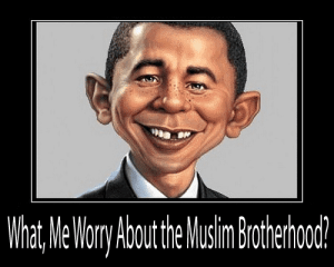 Obama supports the Muslim Brotherhood