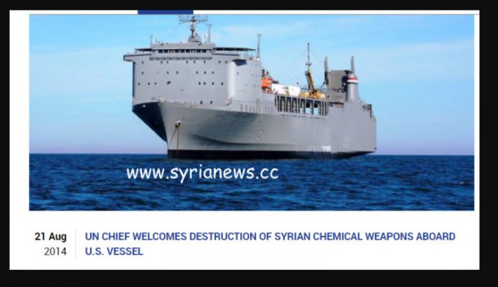 image-Syria joined OPCW in Sept 2013. UN reported weapons destroyed on US ship, August 2014. No matter to the axis of evil