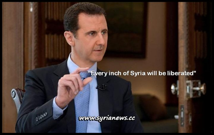 "Syria President Dr. Bashar al-Assad: ""Every inch of Syria will be liberated"""