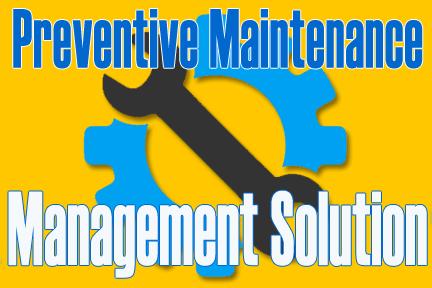 Preventive Maintenance management solution