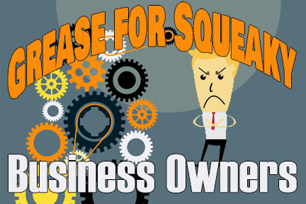 Squeaky Business Owners