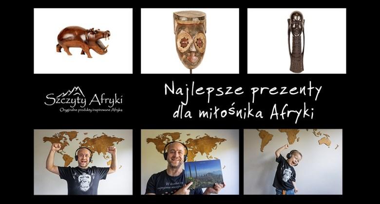 Najlepsze prezenty dla miłośnika Afryki - prezentownik 2020