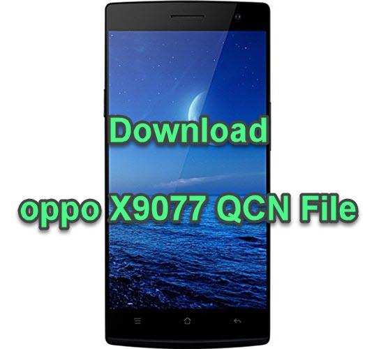 oppo X9077 QCN File