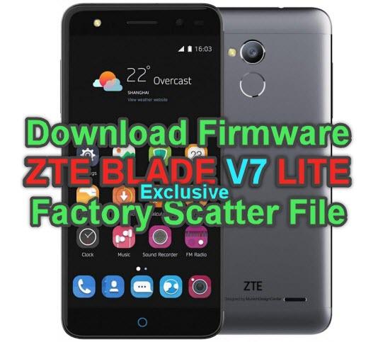 Download Firmware ZTE BLADE V7 LITE Factory Scatter