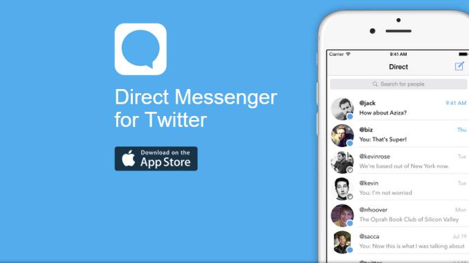 تطبيق Direct Messenger للتعامل مع الرسائل الخاصة في تويتر بسهولة