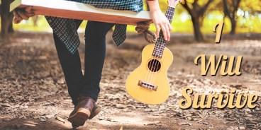 i-will-survive-ukulele-cover