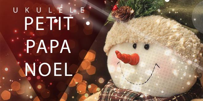 petit-papa-noel-ukulele