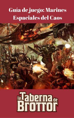 Guía de juego_Marines Espaciales del Caos
