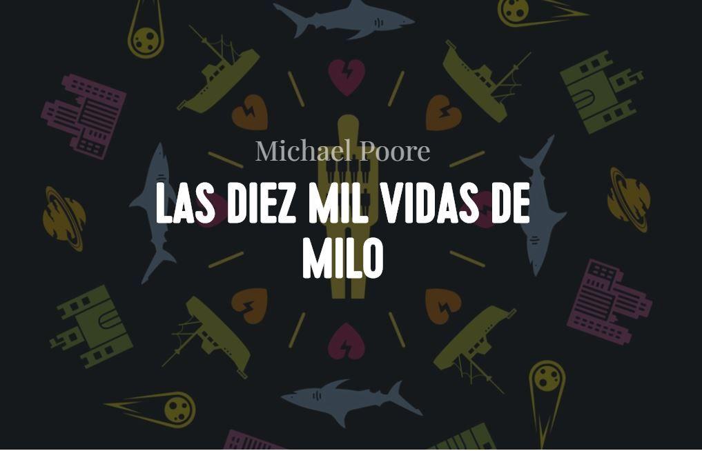 Las 10000 vidas de Milo
