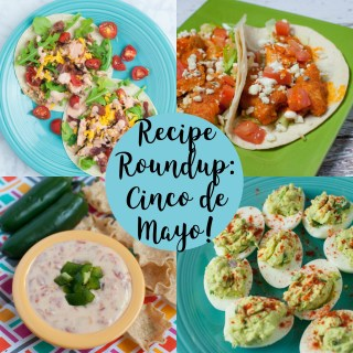 Recipe Roundup: Cinco de Mayo Recipe Ideas