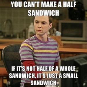 Half a sandwich