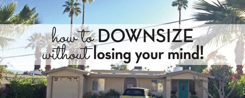 How to Downsize Without Losing Your Mind