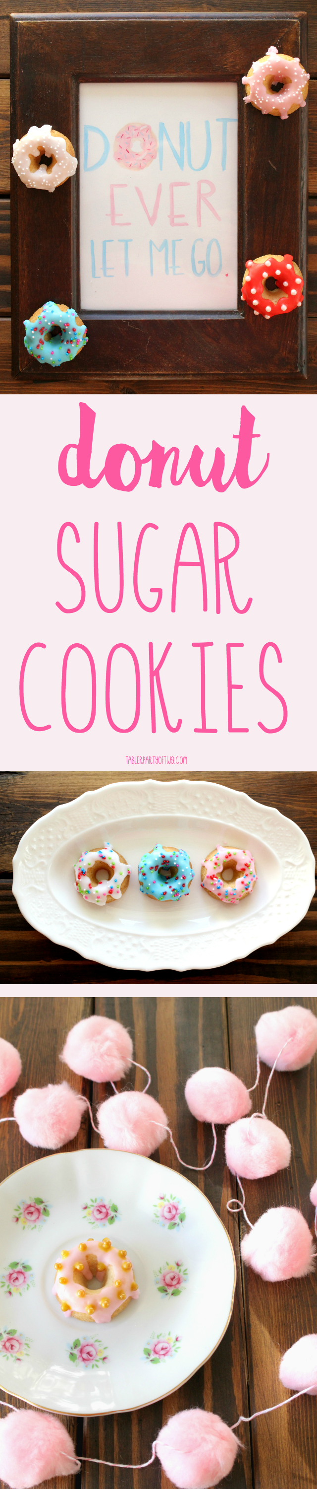 Donut Sugar Cookies are easy to make and so dang darling! -TablerPartyOfTwo.com
