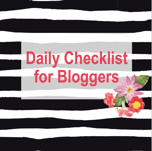 Daily Checklist for Bloggers