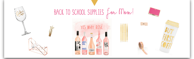 Back-To-School Supplies for Moms!