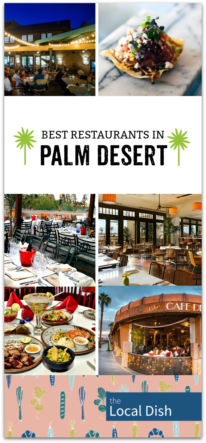 Awesome Best Palm Desert Restaurants The Local Dish Tabler Party Download Free Architecture Designs Aeocymadebymaigaardcom