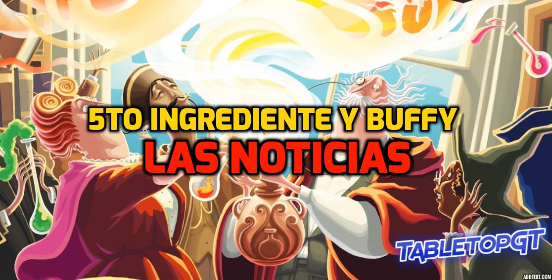 5to Ingrediente y Buffy, Las Noticias