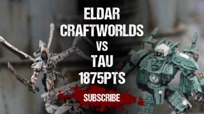 Warhammer 40,000 Battle Report: Eldar Craftworlds vs Tau 1875pts