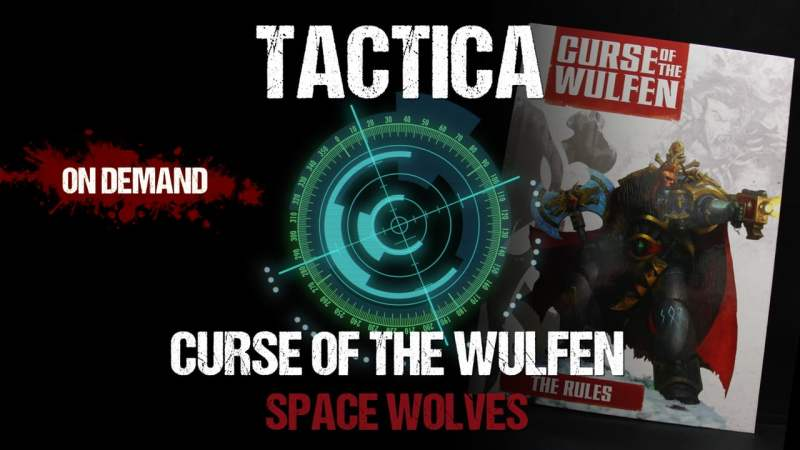 Tactica: Curse of The Wulfen Space Wolves
