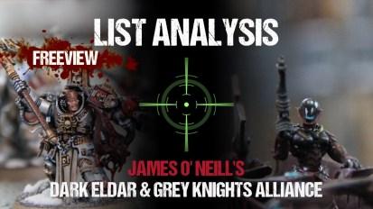 List Analysis: James O'Neill's Dark Eldar & Grey Knight Alliance (See legal list in Description)