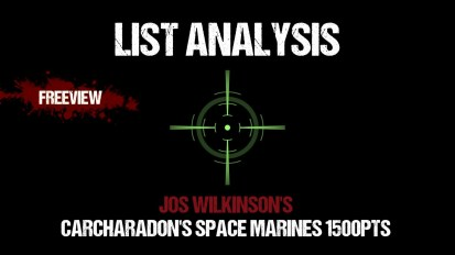 List Analysis: Jos Wilkinson's Carcharadons Space Marines 1500pts