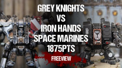 Warhammer 40,000 Battle Report: Grey Knights vs Iron Hands 1875pts