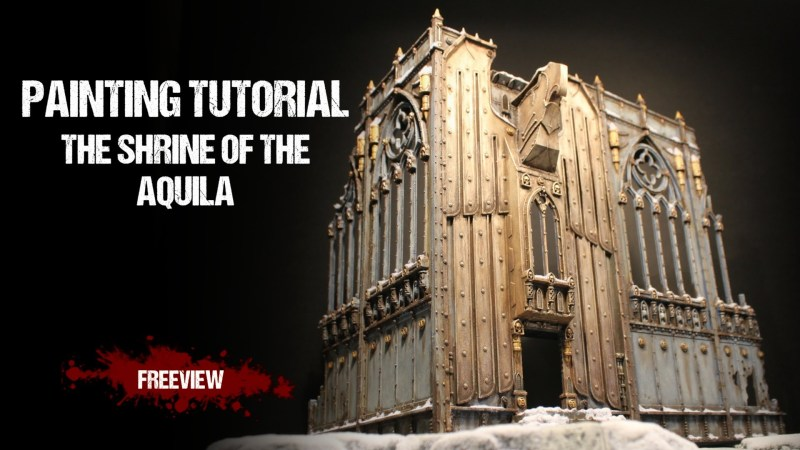Warhammer 40,000 Painting Tutorial: The Shrine of The Aquila