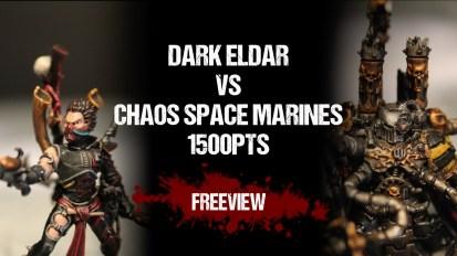Warhammer 40,000 Battle Report: Dark Eldar vs Chaos Space Marines 1500pts