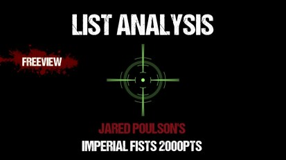 List Analysis: Jared Poulson's Imperial Fists 2000pts