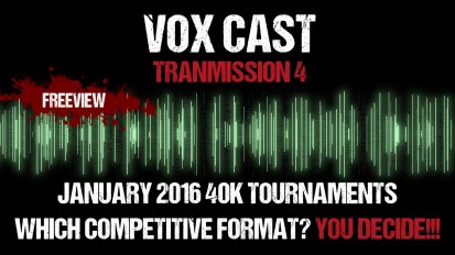 Vox Cast Transmission 4: Upcoming Tournaments & Which Competitive Format? YOU DECIDE!!