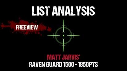 List Analysis: Matt Jarvis' Raven Guard 1500 – 1850pts