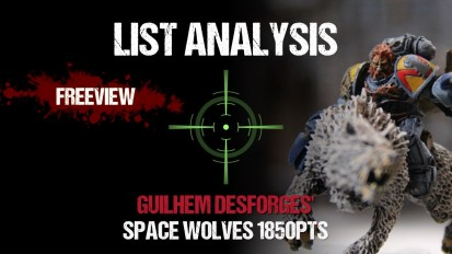 List Analysis: Guilhem Desforges' Space Wolves 1850pts (with Joe Pointing)